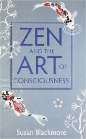 Zen and the Art of Consciousness - Image: Zen and the Art of Consciousness, paperback, 2011