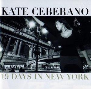 19 Days in New York - Image: 19 Days in New York Kate Ceberano