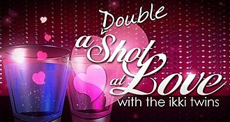 A Double Shot at Love - Image: A Double Shot at Love with the ikki twins