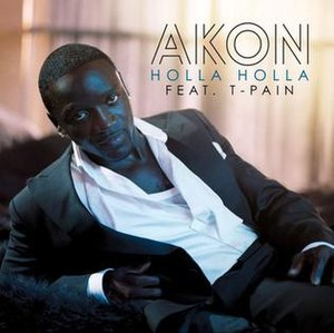 Holla Holla (Akon song) - Image: Akon Holla Holla Official Single Cover