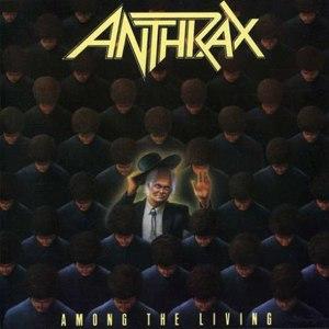 Among the Living - Image: Anthrax Among The Living