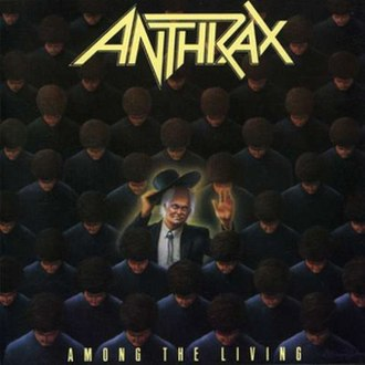 Among the Living - Image: Anthrax Among The Living