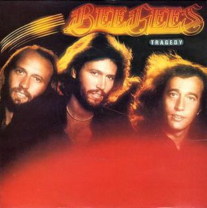Tragedy (Bee Gees song) - Image: Bee Gees Tragedy