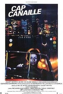 <i>Cap Canaille</i> (film) 1983 film by Juliet Berto, Jean-Henri Roger
