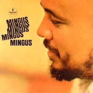 Mingus Mingus Mingus Mingus Mingus - Image: Charles Mingus Mingus Mingus Mingus Mingus Mingus