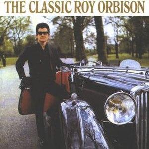 The Classic Roy Orbison - Image: Classic Orbison Album