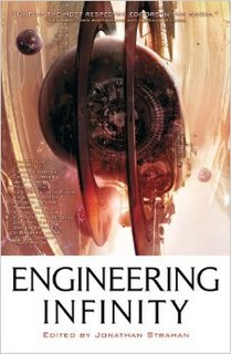 <i>Engineering Infinity</i> science fiction anthology edited by Jonathan Strahan