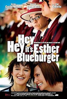 <i>Hey, Hey, Its Esther Blueburger</i> 2008 Australian film