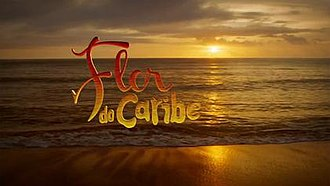 Flor do Caribe - Image: Flordocaribe titlecard