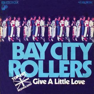 Give a Little Love (Bay City Rollers song) - Image: Give a Little Love Bay City Rollers