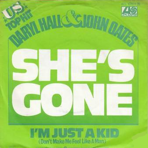 She's Gone (Hall & Oates song) - Image: Hall & Oates She's Gone