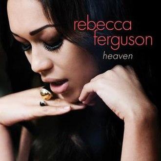 Heaven (Rebecca Ferguson album) - Image: Heaven by Rebecca Ferguson (US Cover reupload)