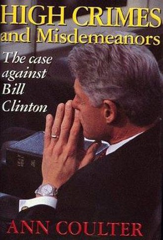 High Crimes and Misdemeanors: The Case Against Bill Clinton - Cover of the first edition