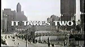 It Takes Two (U.S. TV series) - Image: ITT Opening Title