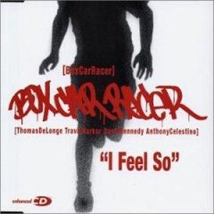 I Feel So - Image: I Feel So (Box Car Racer single cover art)