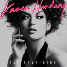 Image result for karen harding say something