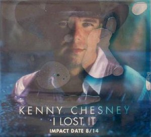I Lost It - Image: Kenny Chesney I Lost It