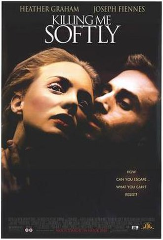 Killing Me Softly (film) - Theatrical release poster