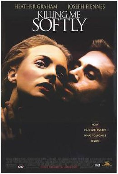 Picture of a movie: Killing Me Softly