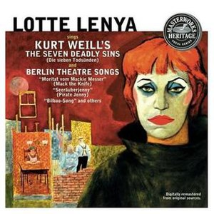 The Seven Deadly Sins (ballet chanté) - Cover of a recording with Lotte Lenya