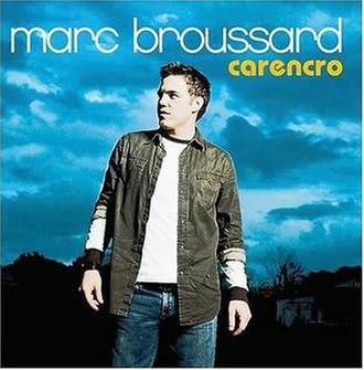 Carencro (album) - Image: Marc Broussard