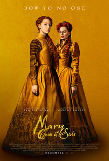 <i>Mary Queen of Scots</i> (2018 film) 2018 film by Josie Rourke