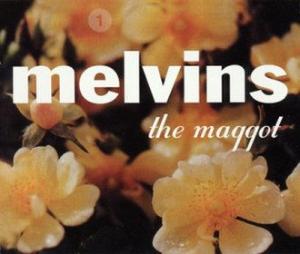 The Maggot - Image: Melvins themaggot