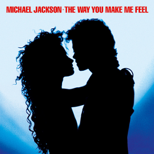 The Way You Make Me Feel - Image: Michael Jackson The Way You Make Me Feel