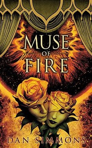 Muse of Fire - Hardcover first edition
