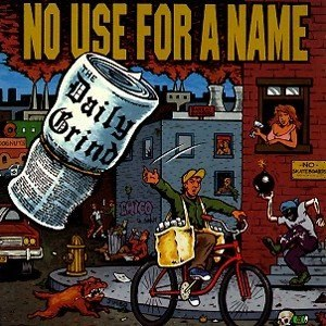 The Daily Grind (EP) - Image: No Use for a Name The Daily Grind cover