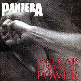 Vulgar Display of Power - Image: Pantera Vulgar Displayof Power