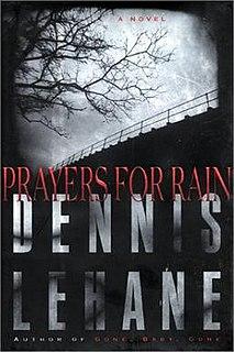 <i>Prayers for Rain</i>