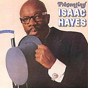 Presenting Isaac Hayes - Image: Presentingisaachayes