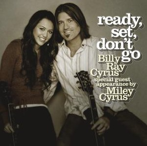 Ready, Set, Don't Go - Image: Ready, Set, Don't Go (feat. Miley Cyrus)