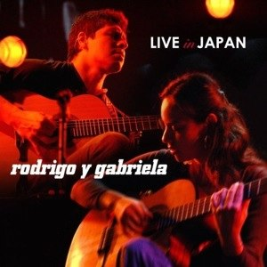 Live in Japan (Rodrigo y Gabriela album) - Image: Rodrigo y gabriela live in japan album cover