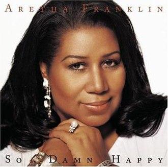 So Damn Happy (Aretha Franklin album) - Image: So damn happy