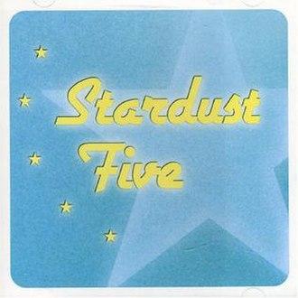 Stardust Five (album) - Image: Stardust Five