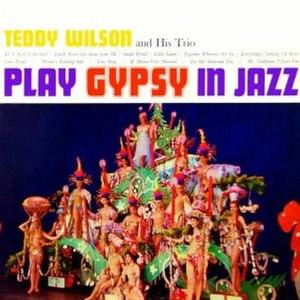 Gypsy in Jazz - Image: Teddy Wilson Gypsy in Jazz
