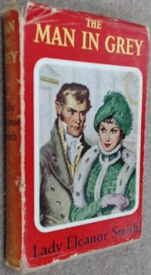 The Man in Grey (novel) - First edition (publ. Hutchinson)