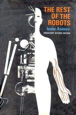 The Rest of the Robots - First edition