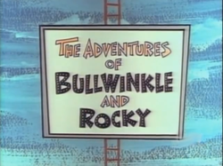 The Adventures of Bullwinkle and Rocky.png