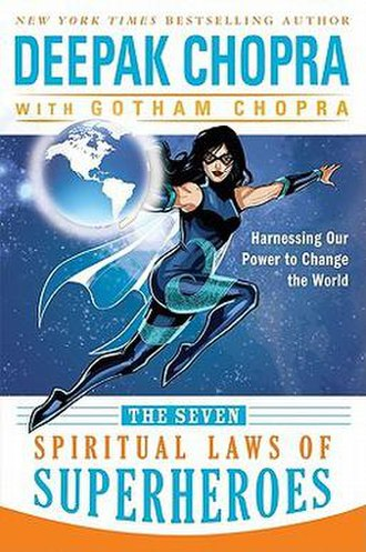 The Seven Spiritual Laws of Superheroes: Harnessing Our Power to Change the World - Cover of the book
