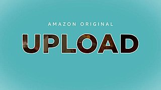 <i>Upload</i> (TV series) American science fiction comedy-drama television series