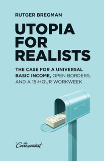 <i>Utopia for Realists</i> book by Rutger Bregman