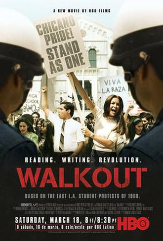 Eastside Los Angeles - Walkout (film) based on a true story of the 1968 East L.A. walkouts.