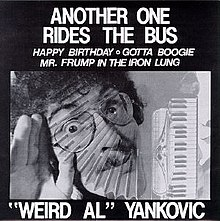 Weird Al Yankovic Another One Rides The Bus.jpg
