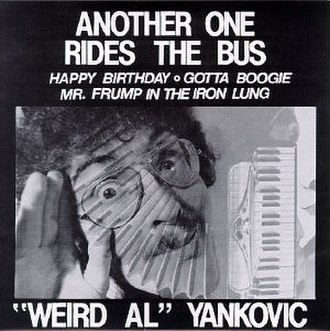 Another One Rides the Bus (EP) - Image: Weird Al Yankovic Another One Rides The Bus