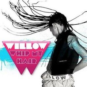 Whip My Hair - Image: Whip My Hair Single Cover