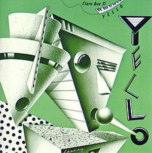 Claro Que Si - Image: Yello Claro Que Si CD cover