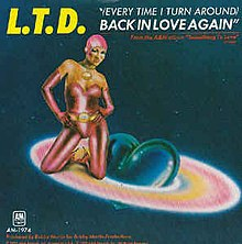 (Every Time I Turn Around) Back in Love Again - L.T.D.jpg
